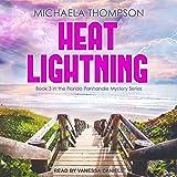 Heat Lightning: Florida Panhandle Mystery Series, Book 3