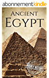Ancient Egypt: A History From Beginning to End (Ancient Civilizations Book 2) (English Edition)
