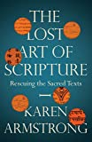 The Lost Art of Scripture (English Edition)