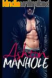 ASHTON (MANHOLE Book 1)