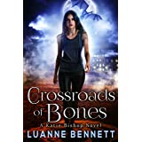 Crossroads of Bones (The Katie Bishop Series Book 1)