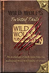 Wild Wolf's Twisted Tails Kindle Edition