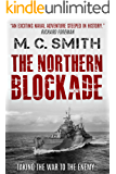 The Northern Blockade (Charles Dollimore Book 1)
