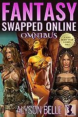 Fantasy Swapped Online Omnibus: A 3-Book Gender Swapped LitRPG Adventure Bundle Kindle Edition