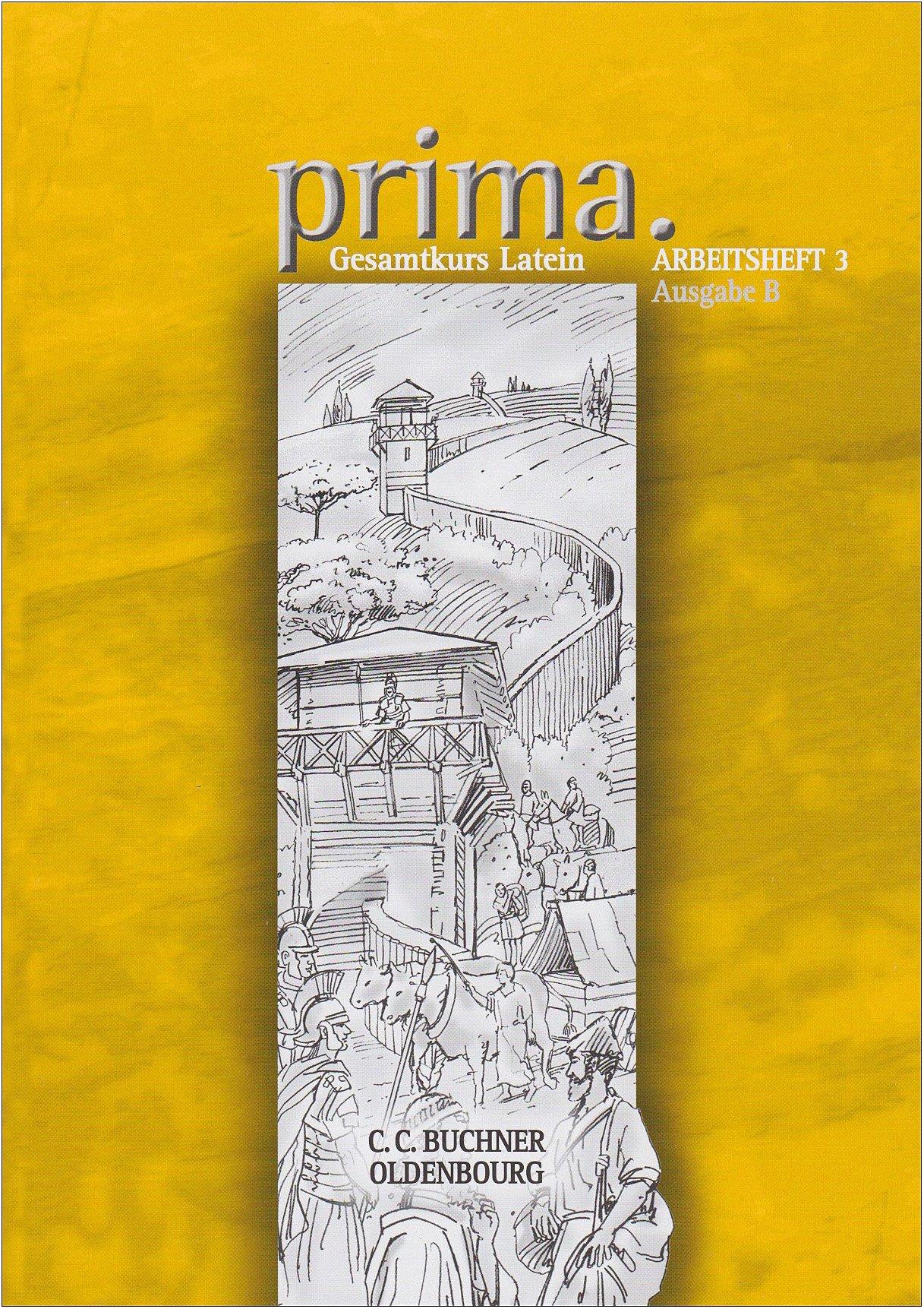 Prima - Gesamtkurs Latein - Ausgabe B für das G8 in Bayern, Latein als 2. Fremdsprache: Band 3 - Arbeitsheft (Latein) Taschenbuch – 1. November 2006 Clement Utz Oldenbourg Schulbuchverlag 3637813831 Schulbücher