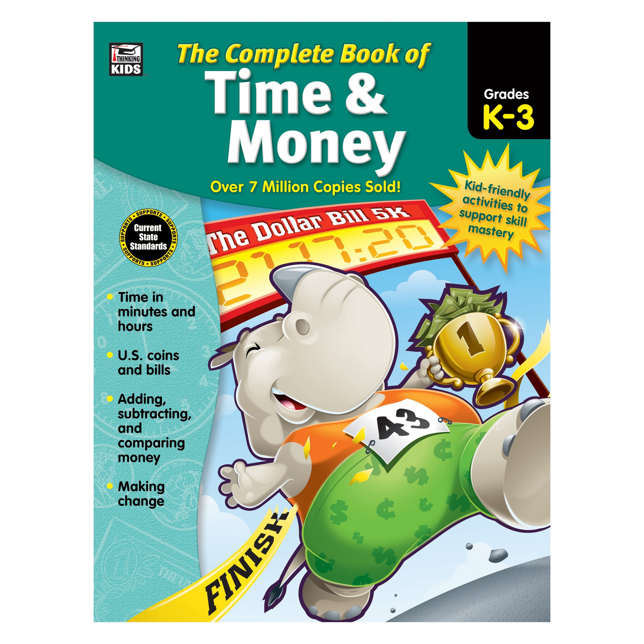 The Complete Book of Time & Money, Grades K - 3: Thinking Kids ...