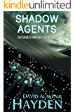 Shadow Agents: The Benevolency Universe (Outworld Ranger Book 2)