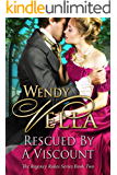 Rescued By A Viscount (Regency Rakes Book 2)