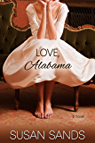 Love, Alabama (Alabama Series Book 2)