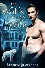 The Wolf's Wife (The Wolf's Peak Saga Book 1) Kindle Edition