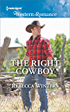 The Right Cowboy (Wind River Cowboys)