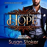 Justice for Hope: Badge of Honor: Texas Heroes, Book 12