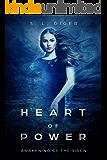 Heart of Power: Awakening of the Siren