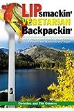Lipsmackin' Vegetarian Backpackin'