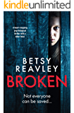 Broken: a heart stopping psychological thriller with a killer twist