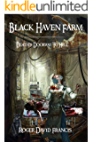 Black Haven Farm: Death's Doorway To Hell