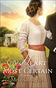 A Heart Most Certain (Teaville Moral Society Book #1)