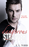 Dangerous Stranger (Beautiful Entourage Book 4)