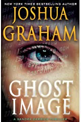 GHOST IMAGE: A Xandra Carrick Thriller (Xandra Carrick Thrillers Book 1) Kindle Edition