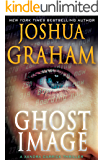 GHOST IMAGE: A Xandra Carrick Thriller (Xandra Carrick Thrillers Book 1)