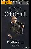 Winston S. Churchill: Road to Victory, 1941–1945 (Volume VII) (Churchill Biography Book 7)