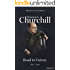 Winston S. Churchill: Road to Victory, 1941–1945 (Volume VII) (Churchill Biography Book 7)
