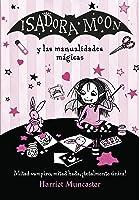 Isadora Moon Y Las Manualidades Mágicas (Isadora