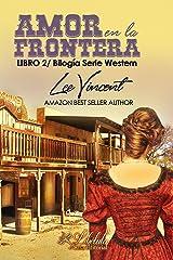 Amor en la Frontera 2: Bilogía Amor Western (Spanish Edition)