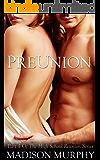Preunion (High School Reunion Series Book 1)