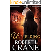 Unyielding: Out of the Box (The Girl in the Box Book 21)