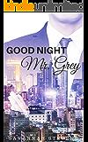 Bad Boy Millionaires - Good Night, Mr. Grey