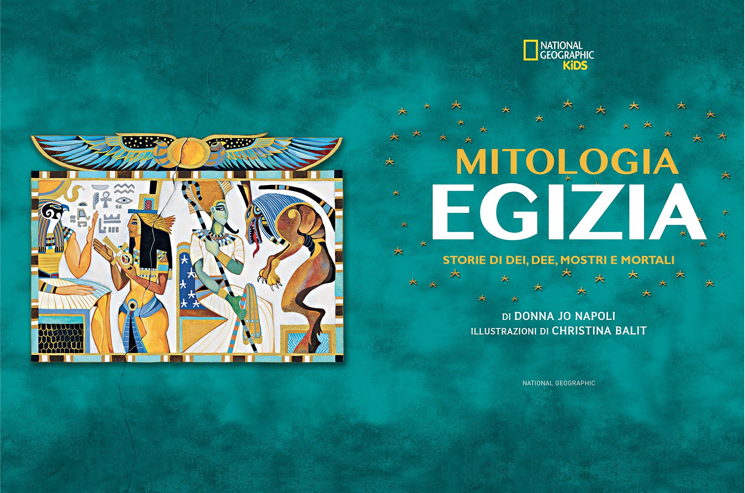 La Mitologia Egizia Storie Di Dei Dee Mostri E Mortali Amazonit