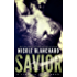 Savior (First to Fight Book 4)
