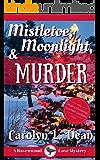 MISTLETOE, MOONLIGHT, & MURDER: A Ravenwood Cove Cozy Mystery (book 3)