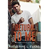 Return to Me: a Small Town Southern Romance (Romance in New Orleans Series Origin Story)