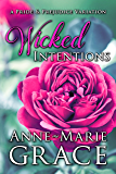 Wicked Intentions: A Pride and Prejudice Variation (English Edition)
