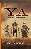 YA - La battaglia di Campocarne
