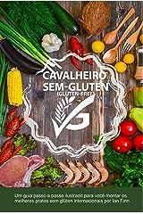 """Cavalheiro sem Gluten: """"Gluten-free 'G'"""" edição Brasileira (Portuguese Edition) Kindle Edition"""