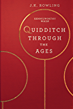 Quidditch Through the Ages (Hogwarts Library book Book 2)