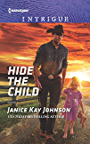 Hide the Child (Harlequin Intrigue Book 1819)