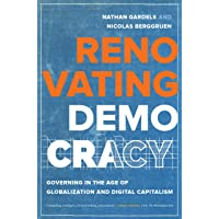 Renovating Democracy: Governing in the Age of Globalization and Digital Capitalism