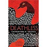 Deathless (English Edition)