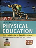 SP PHYSICAL EDUCATION TEXTBOOK FOR CLASS 11 (SIXTH edition, 2016)