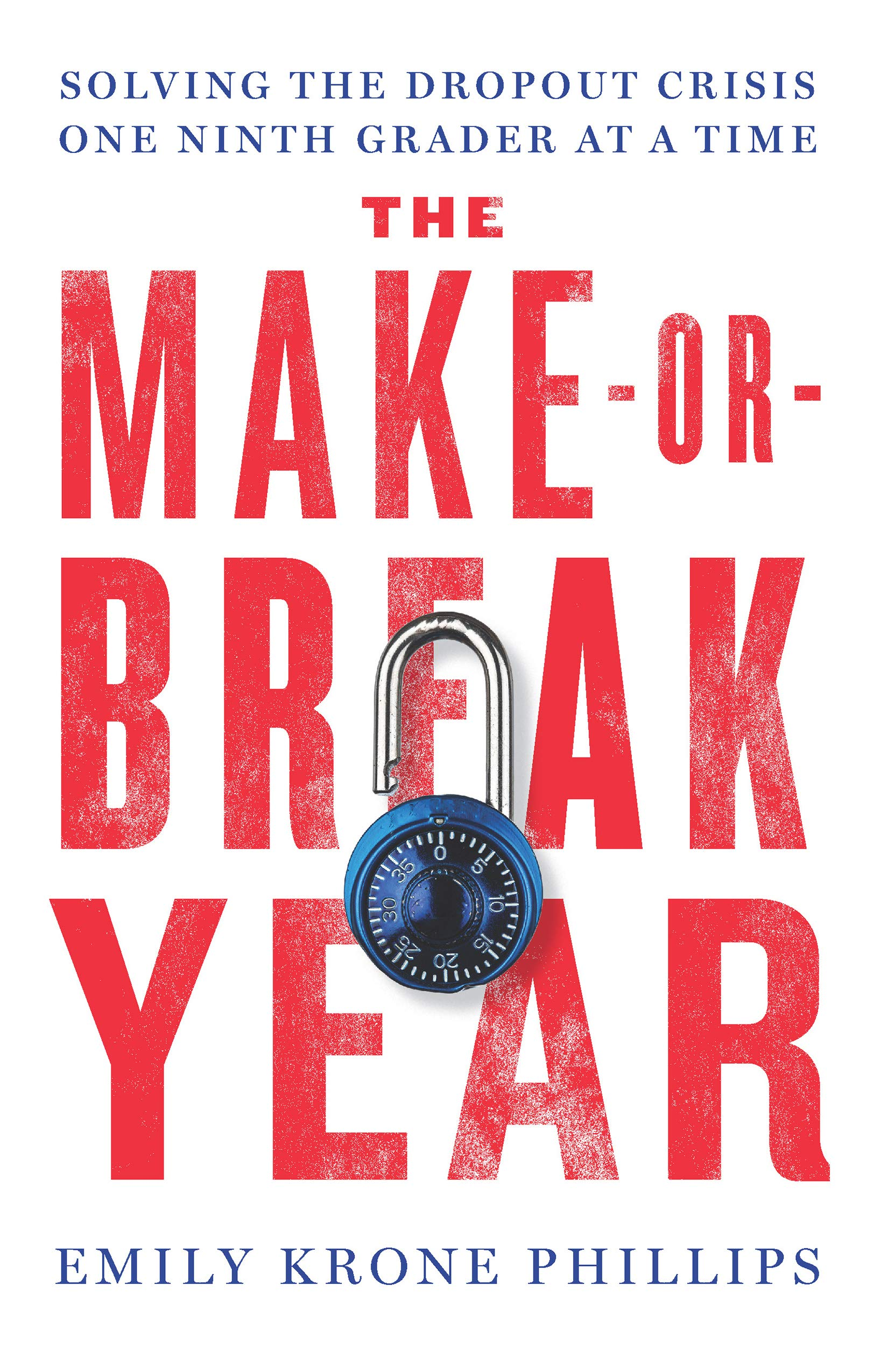 Make or Break Year: Solving the Dropout Crisis One Ninth Grader at a Time