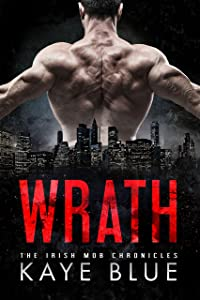 Wrath (Irish Mob Chronicles Book 5)