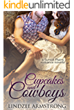 Cupcakes and Cowboys (Sunset Plains Romance Book 1)