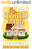 SCORED FOR LIFE (Die-Cut Mystery Book 1)