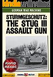 Sturmgeschutz: The StuG III Assault Gun (Rapid Reads)