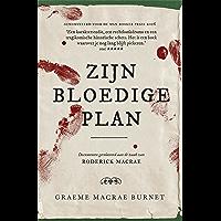 Zijn bloedige plan: Documenten gerelateerd aan de zaak van Roderick Macrae