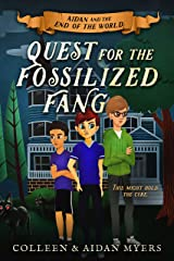 Quest for the Fossilized Fang (Aidan and the End of the World Book 2) Kindle Edition